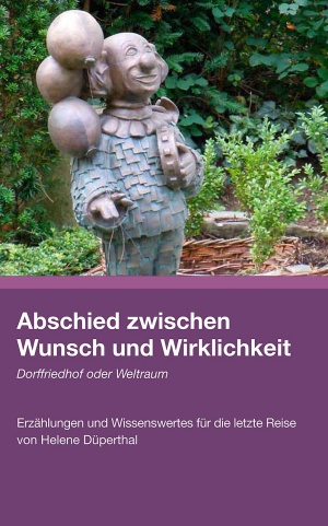 buch-abschied-zwischen-wunsch-und-wirklichkeit Bestattungen Dunker | Kulturelles