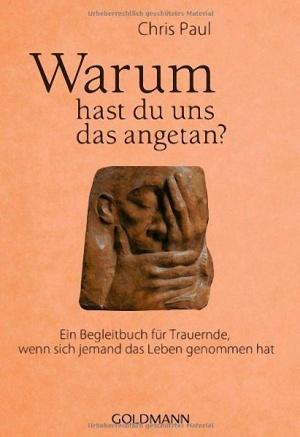 buch-warum-hast-du-uns-das-angetan Bestattungen Dunker | Kulturelles