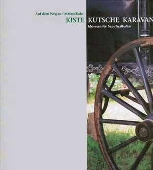 Kiste, Kutsche Karavan: Auf dem Weg zur letzten Ruhe