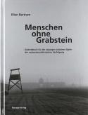 Menschen ohne Grabstein: Die aus Leipzig deportierten und er...